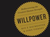 «Сила воли» Роя Баумайстера и Джона Тирни — краткое изложение книги