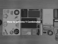 Тема недели: Как попасть в Y Combinator